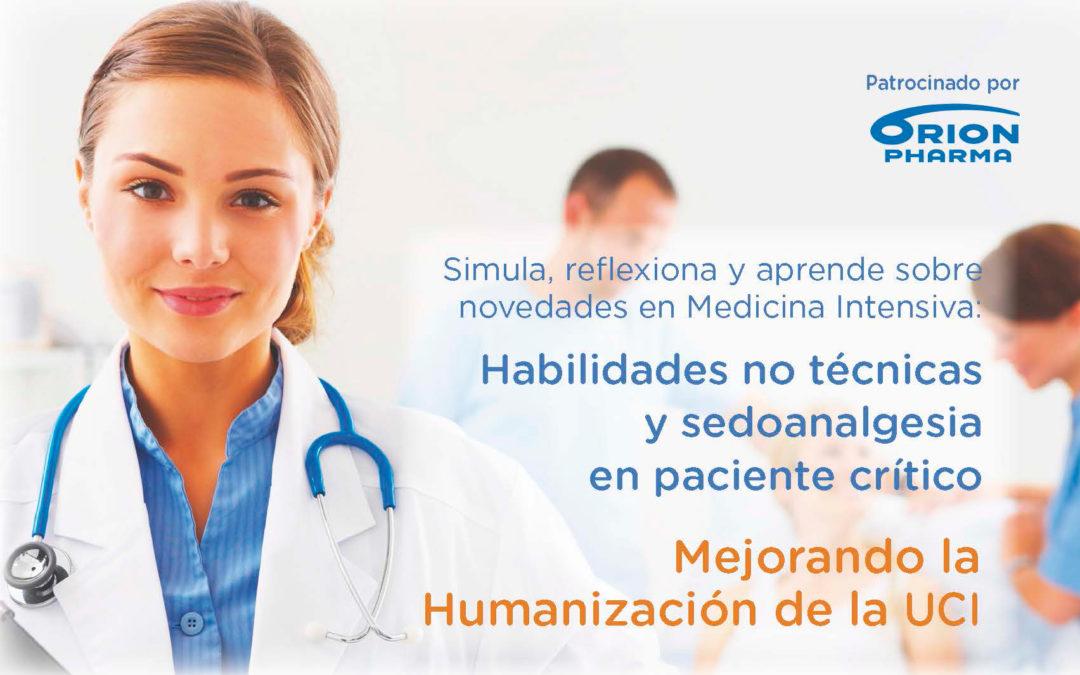 9ª Edición de Simula, reflexiona y aprende sobre Novedades en Medicina Intensiva: Habilidades no técnicas y sedoanalgesia en paciente crítico. Mejorando la Humanización de la UCI
