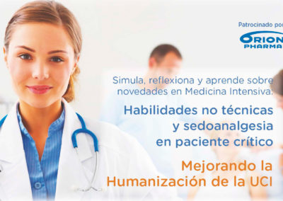 Simula, reflexiona y aprende sobre novedades en Medicina Intensiva: Habilidades no técnicas y sedoanalgesia en paciente crítico