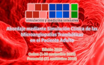 Abordaje mediante Simulación Clínica de las Microangiopatías Trombóticas | Edición 2019